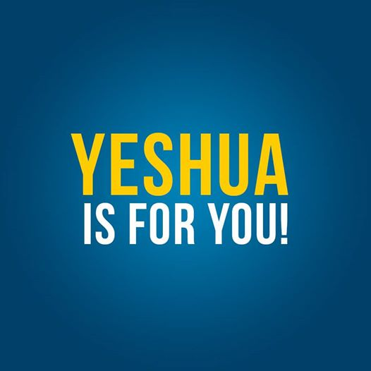 Yeshua is for you