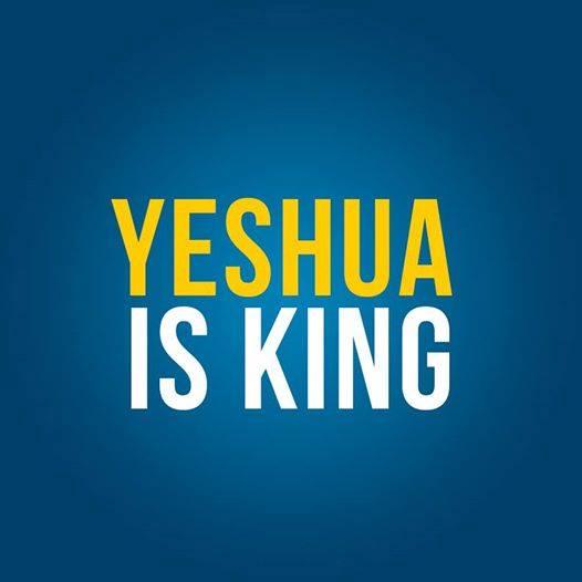 Yeshua is King